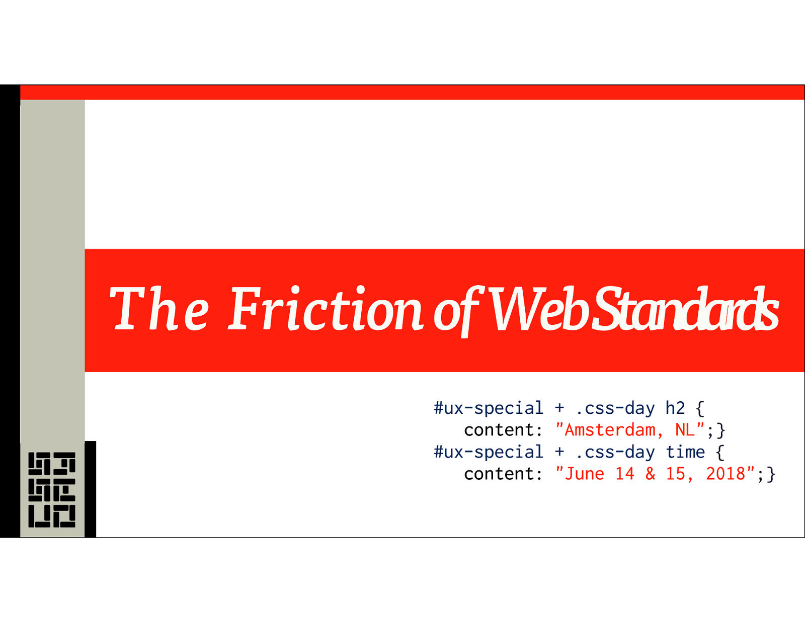 The Friction of Web Standards