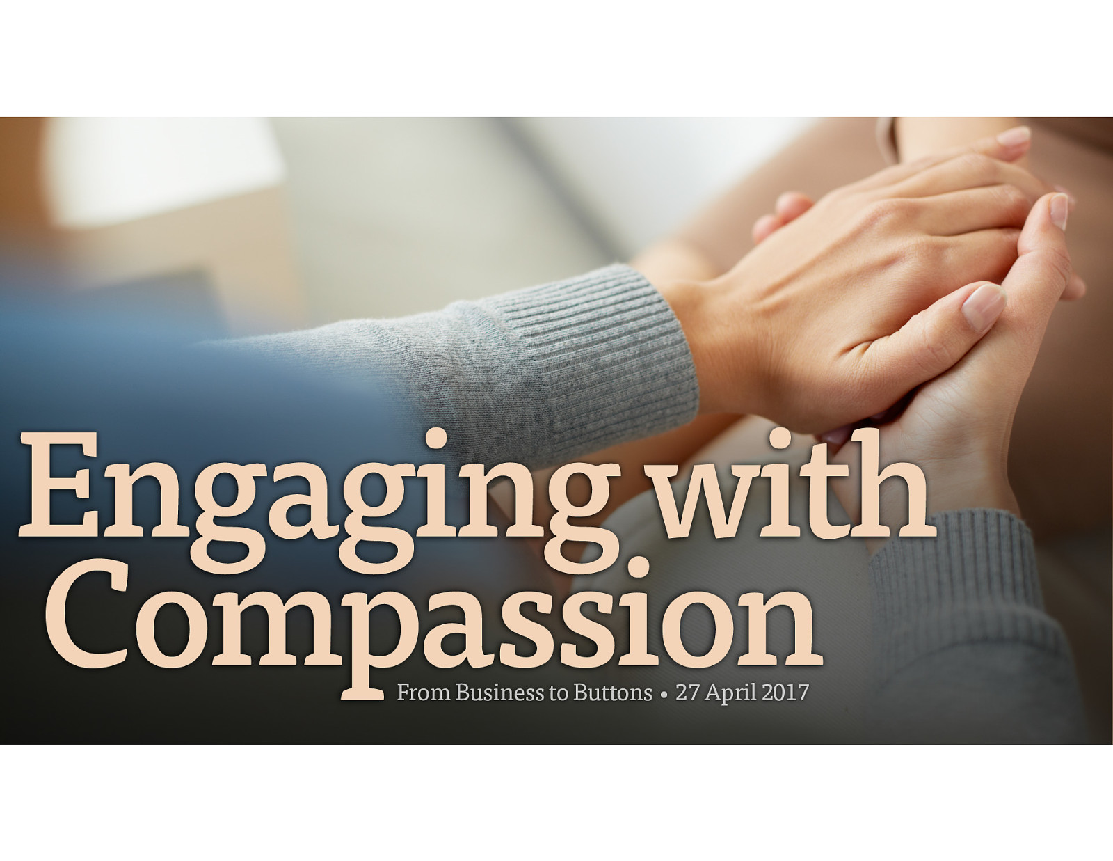 Engaging with Compassion