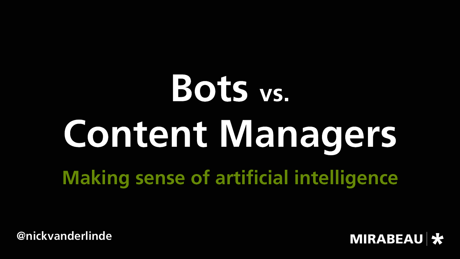 Bots vs. Content Managers – Making Sense of Artificial Intelligence