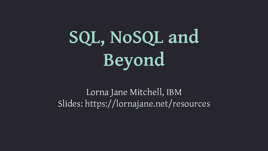 SQL, NoSQL and Beyond