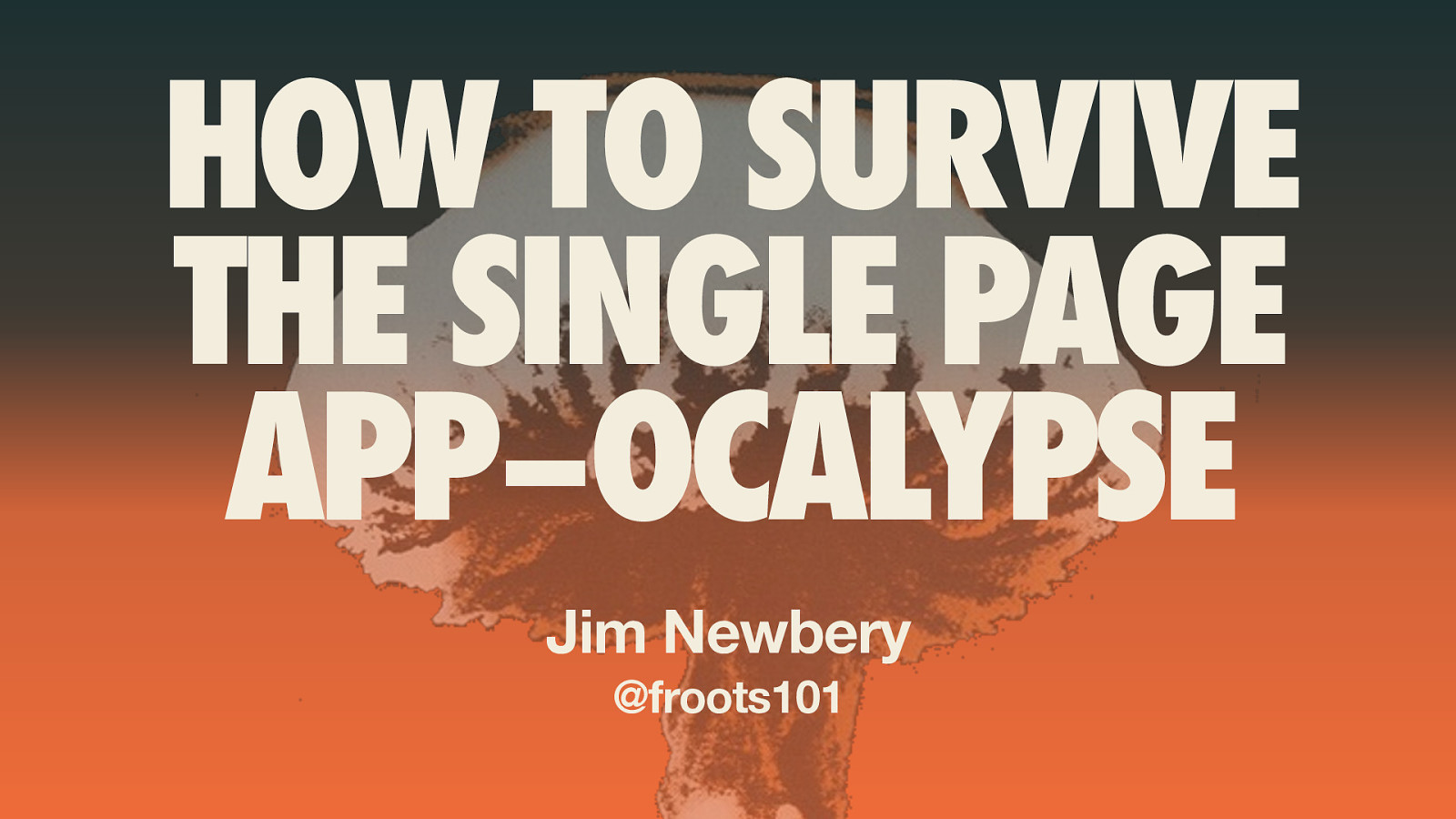 How to Survive the Single-Page App-ocalypse