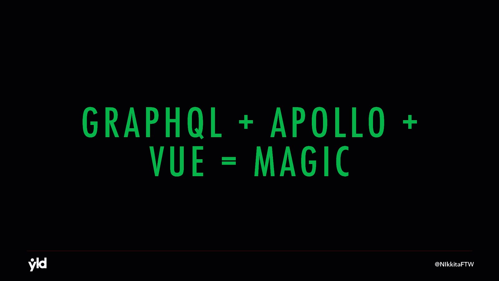 GraphQL + Apollo + Vue = Magic