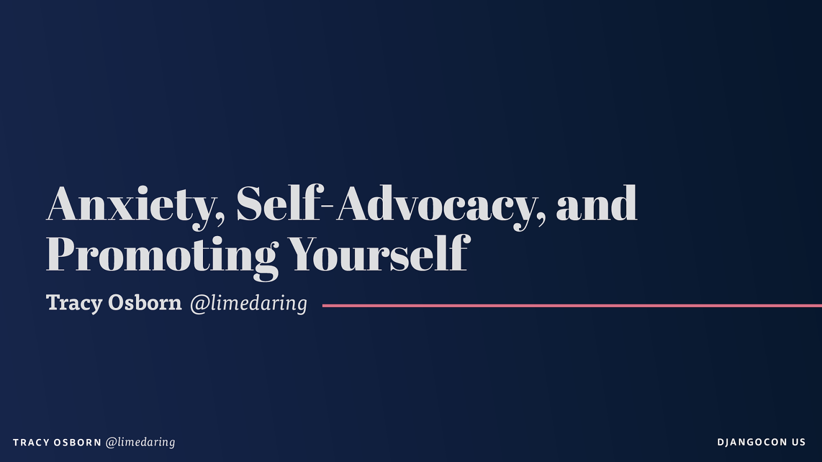 Keynote: Anxiety, Self-Advocacy, and Promoting Yourself