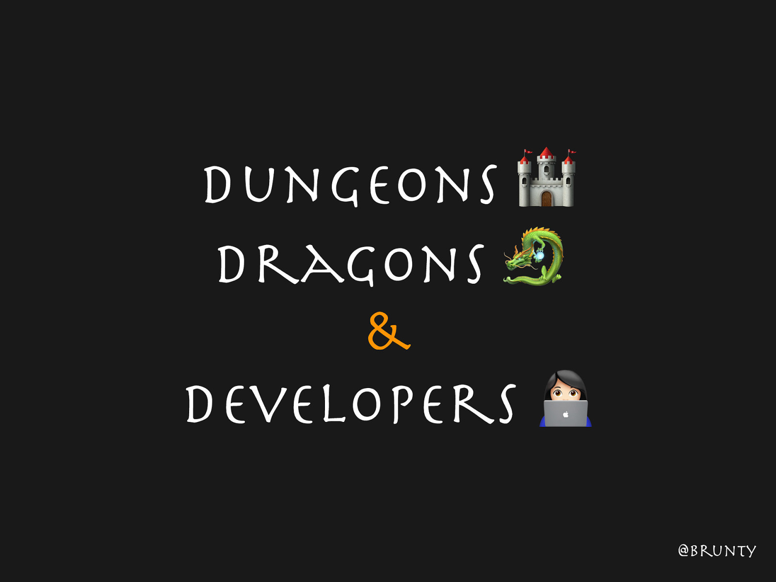 Dungeons, Dragons & Developers