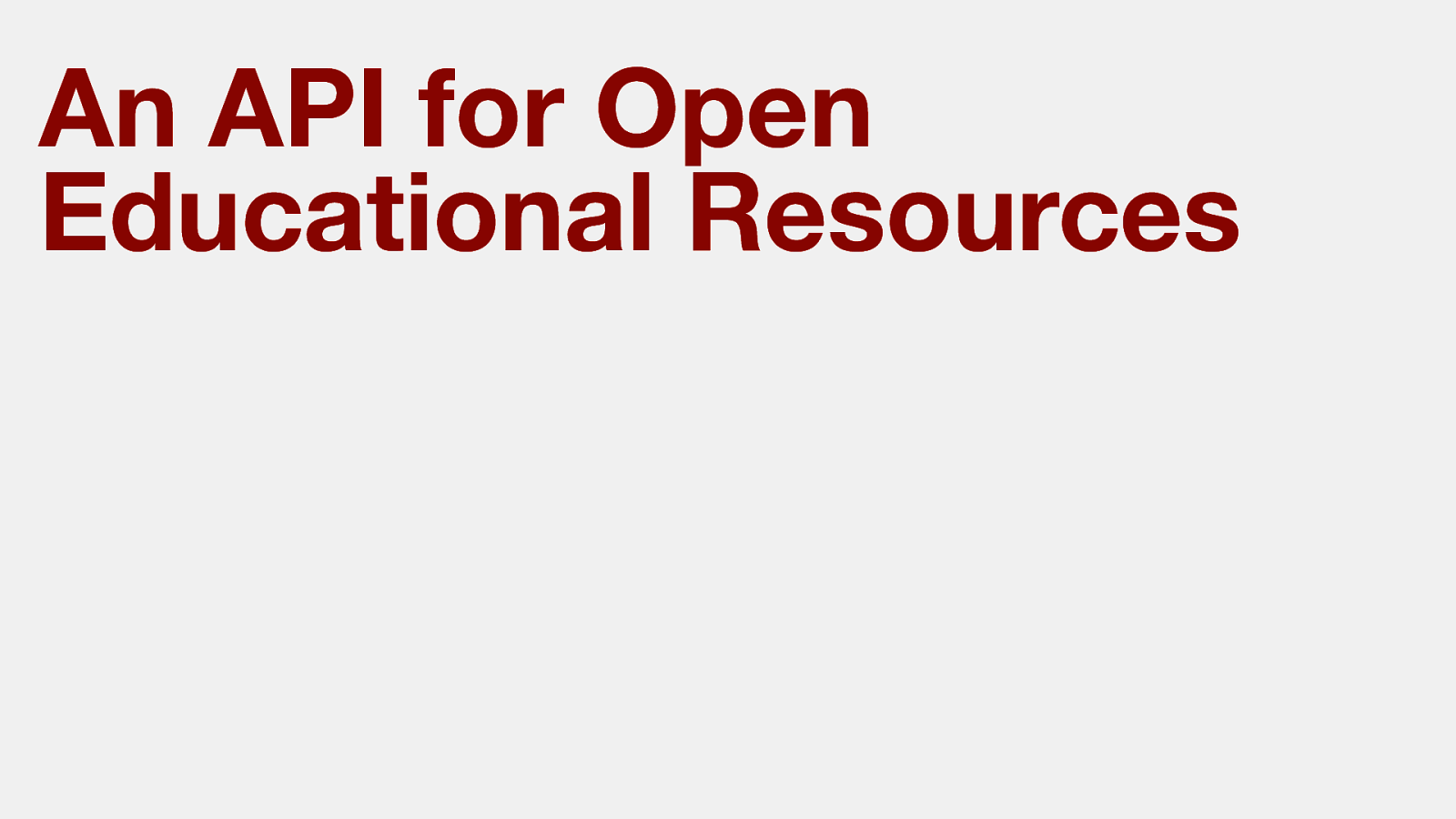 An API for open educational resources