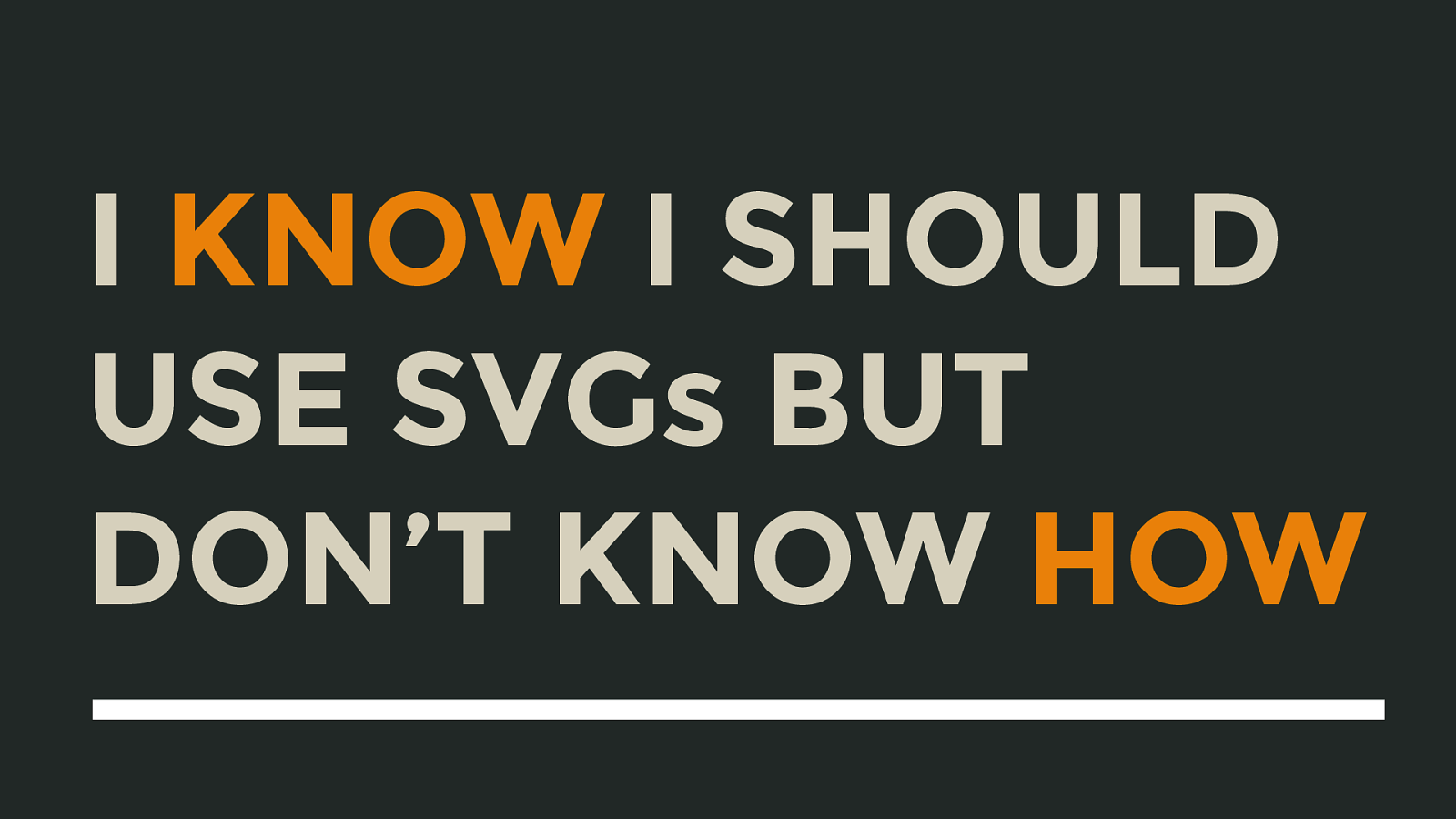I Know I Should Use SVGs But I Don't Know How