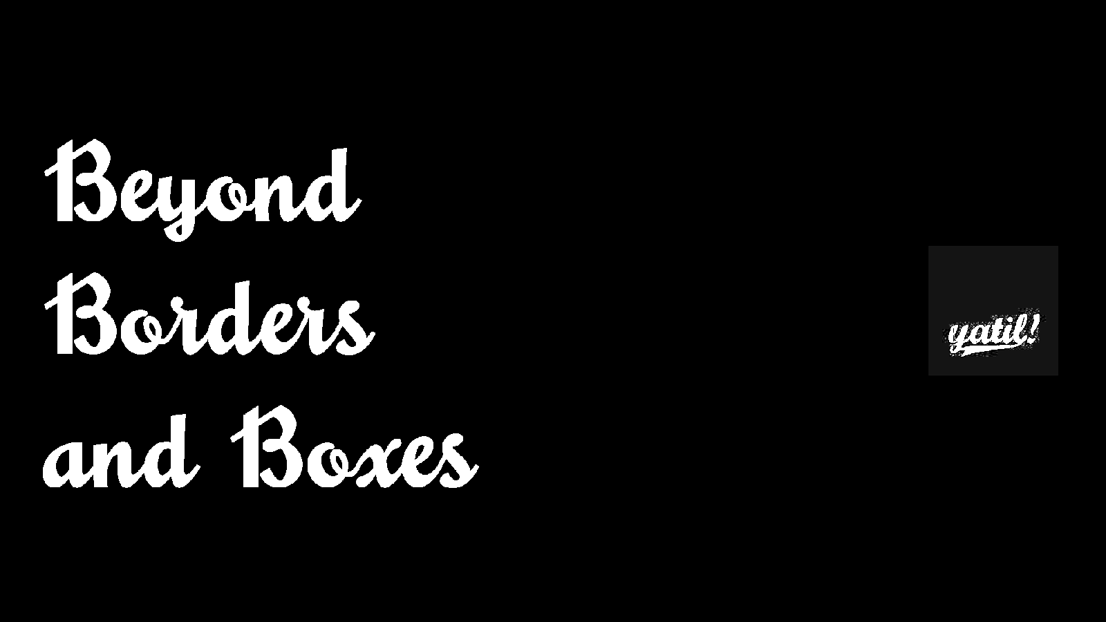 Beyond Borders and Boxes – CSS für Fortgeschrittene