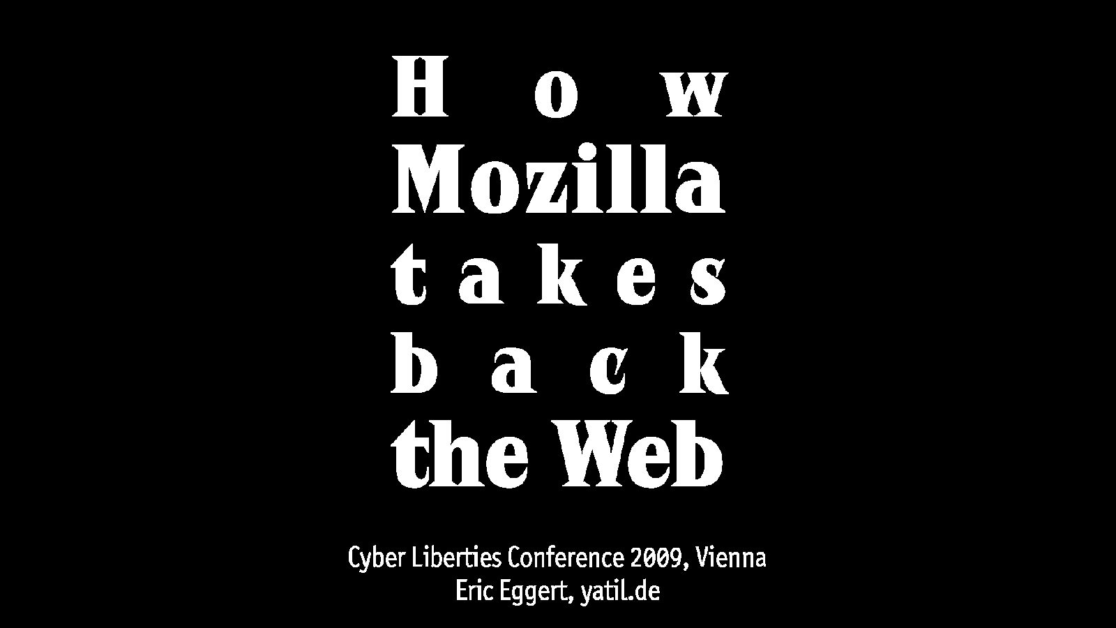 How Mozilla takes back the web