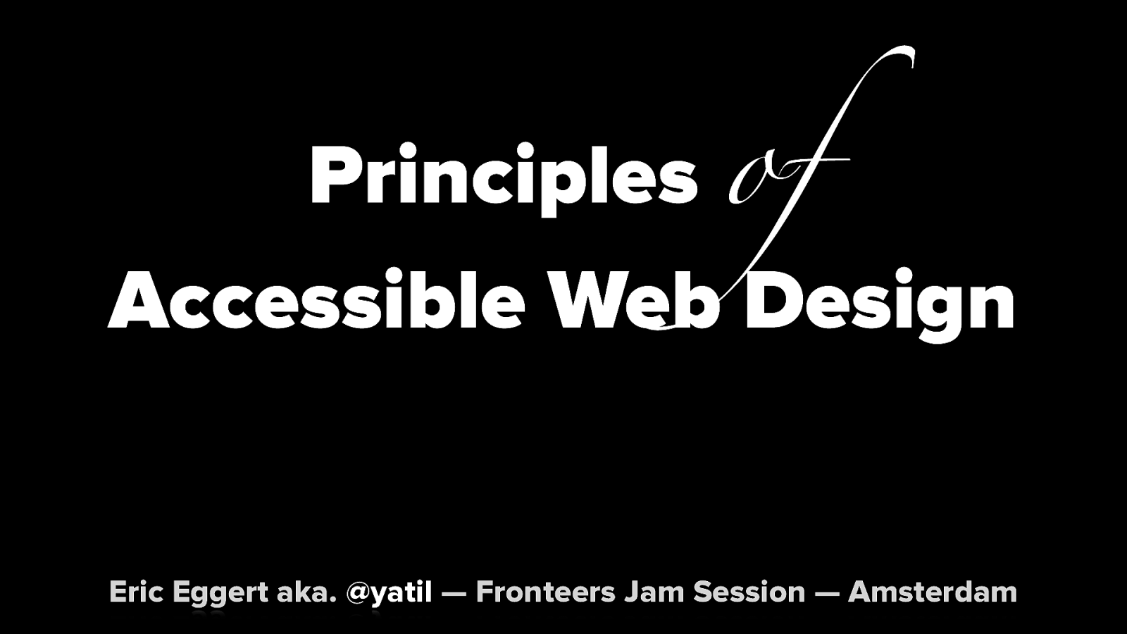 Principles of Accessible Web Design
