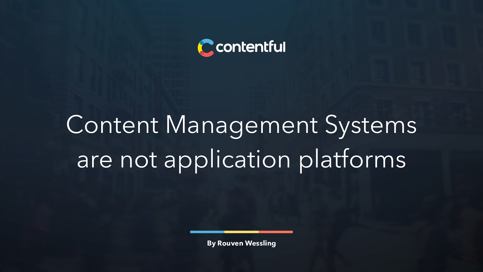 Content Management Systems are not application platforms