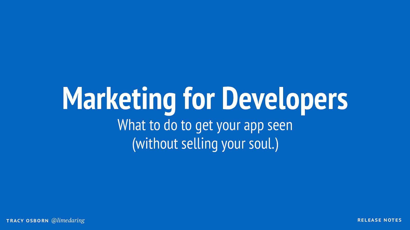 Marketing for App Developers