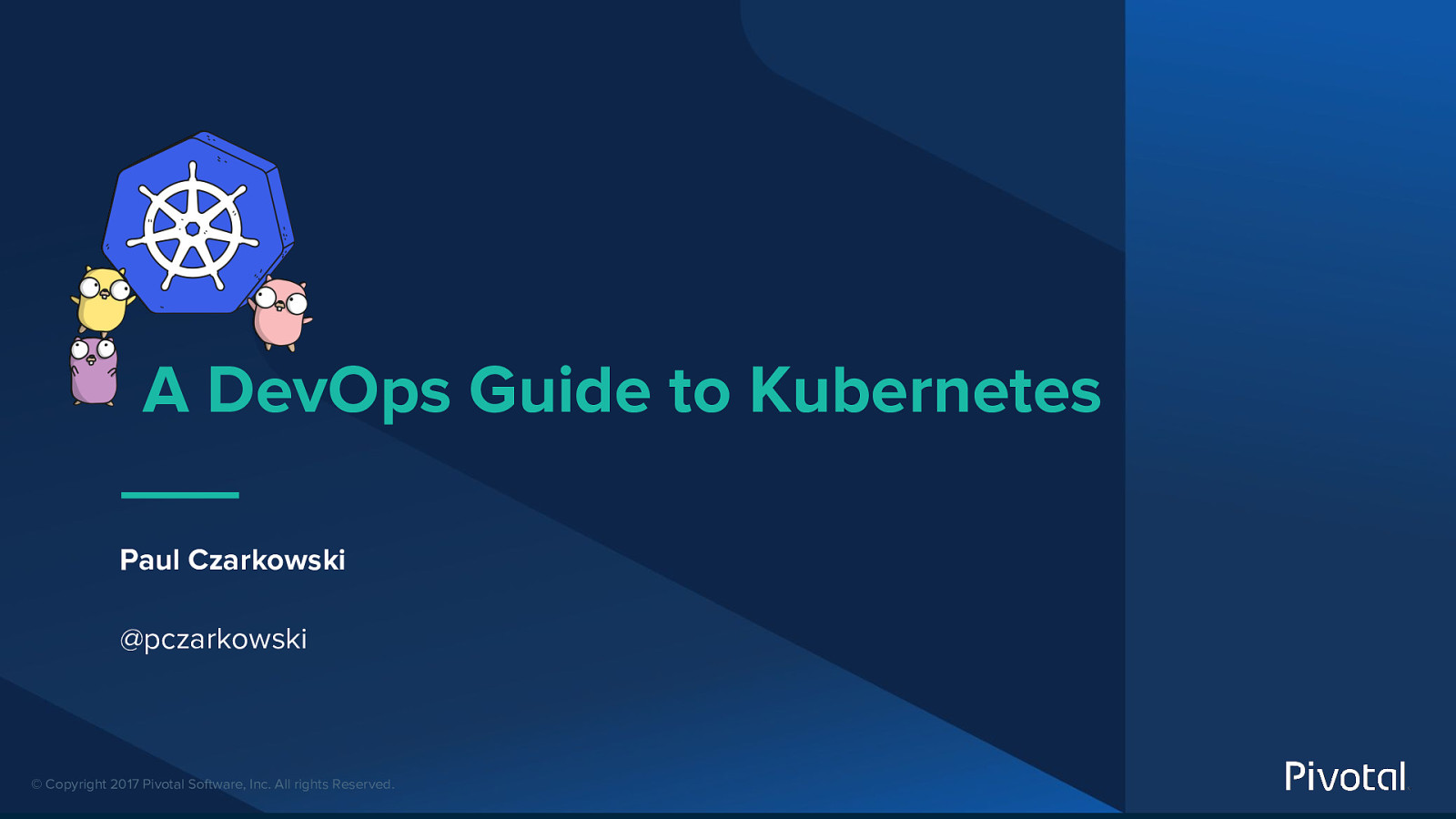 A DevOps Practitioner's Guide to Kubernetes