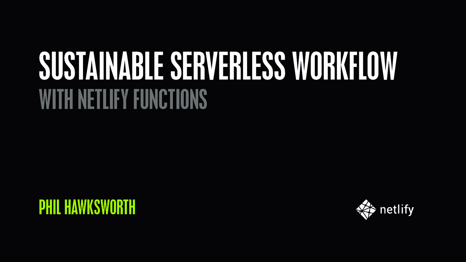 Sustainable serverless workflows with Netlify Functions
