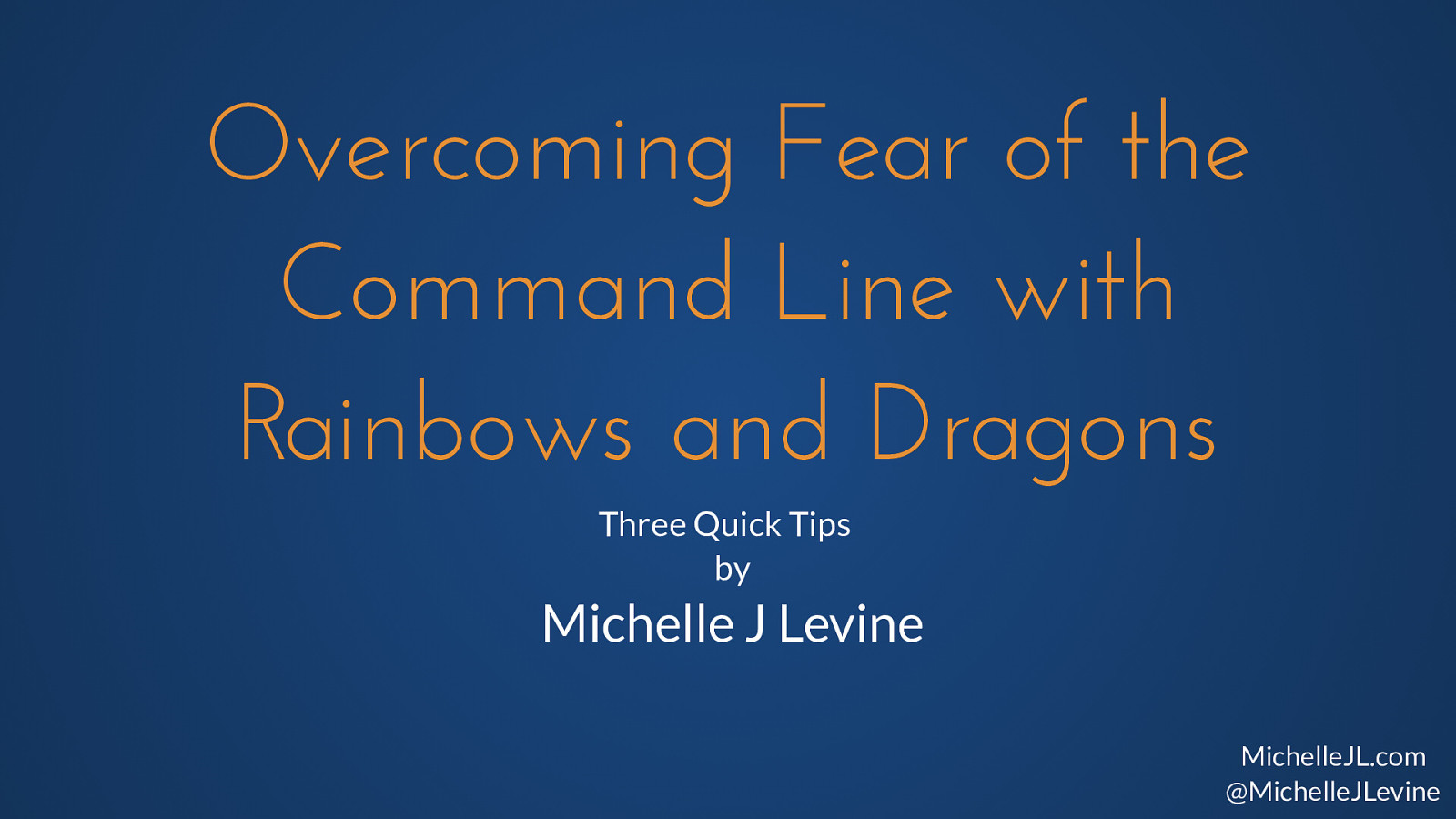 Overcoming Fear of the Command Line with Rainbows and Dragons