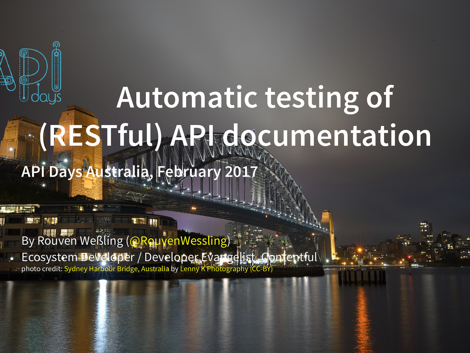 Test all the things - Automated Testing of (RESTful) API Documentation