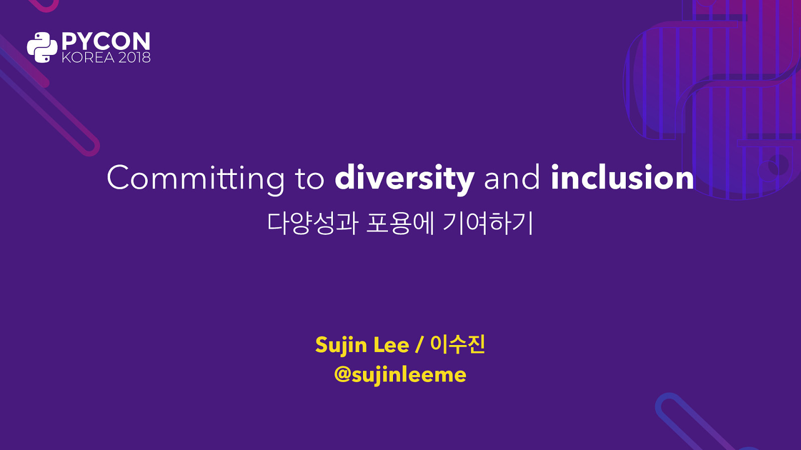 PyConKR 2018 Keynote: Committing to diversity and inclusion