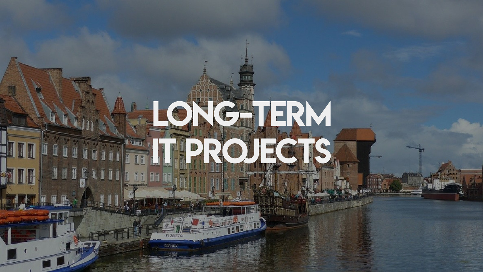 Długoterminowe projekty w IT