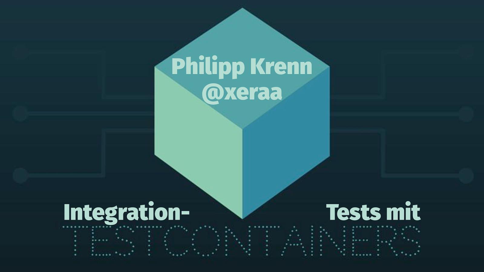 Richtige Integration-Tests mit Testcontainern