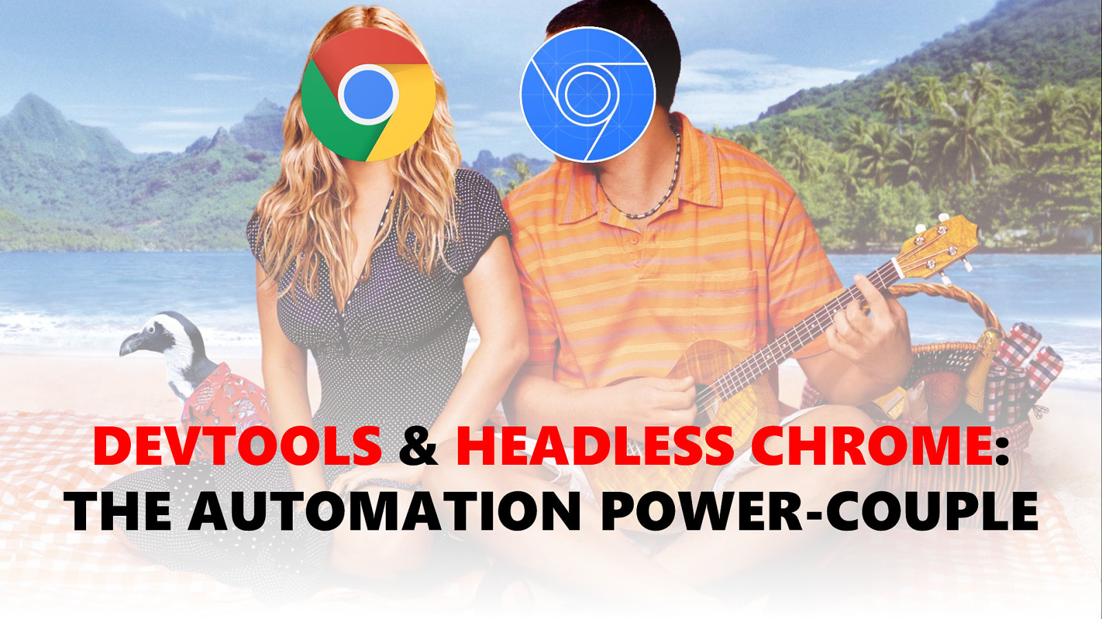 DevTools and Headless Chrome - The Automation Power-Couple