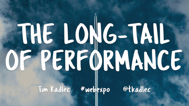 The Long-Tail of Performance