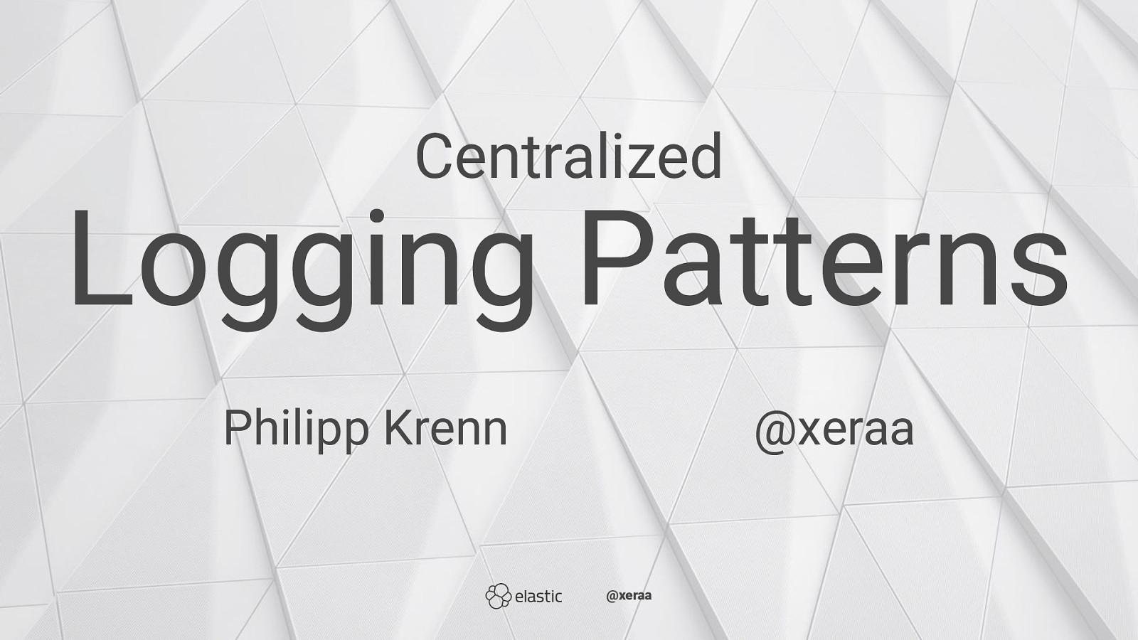 Centralized Logging Patterns