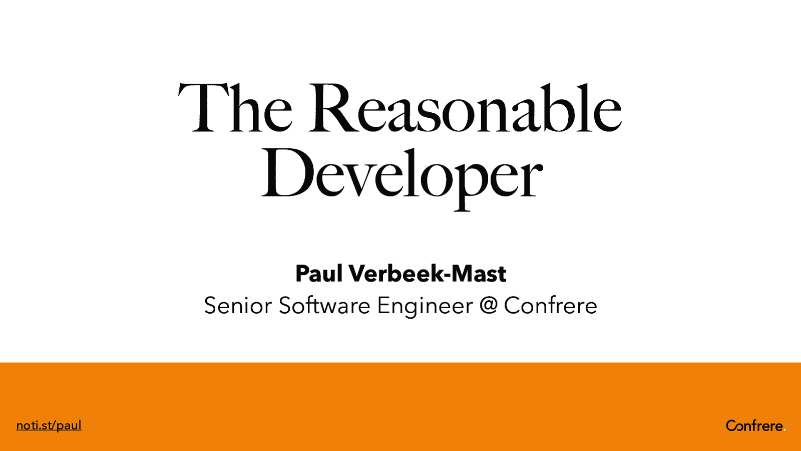 The Reasonable Developer