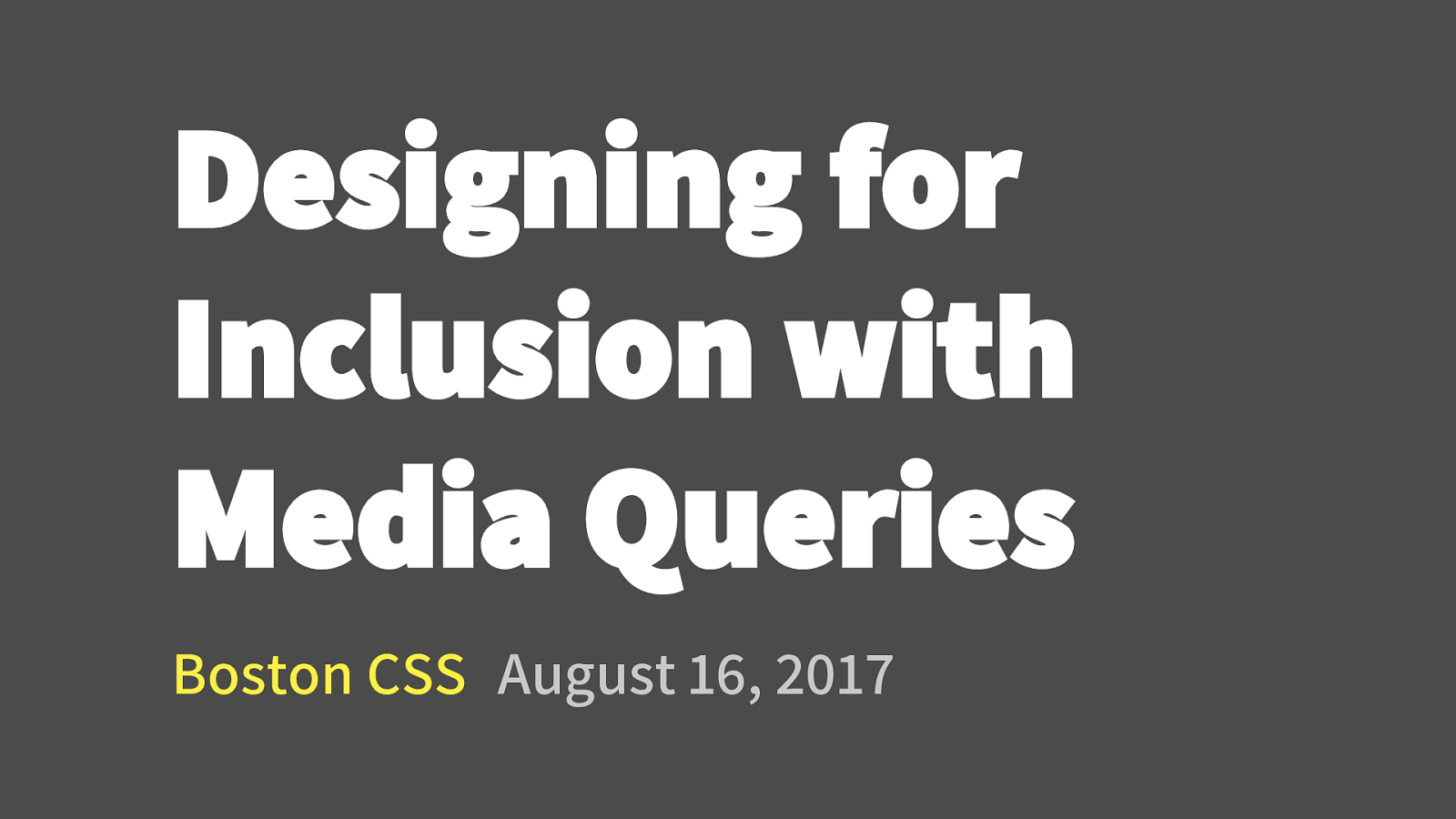 Designing for Inclusion with Media Queries by Eric Bailey
