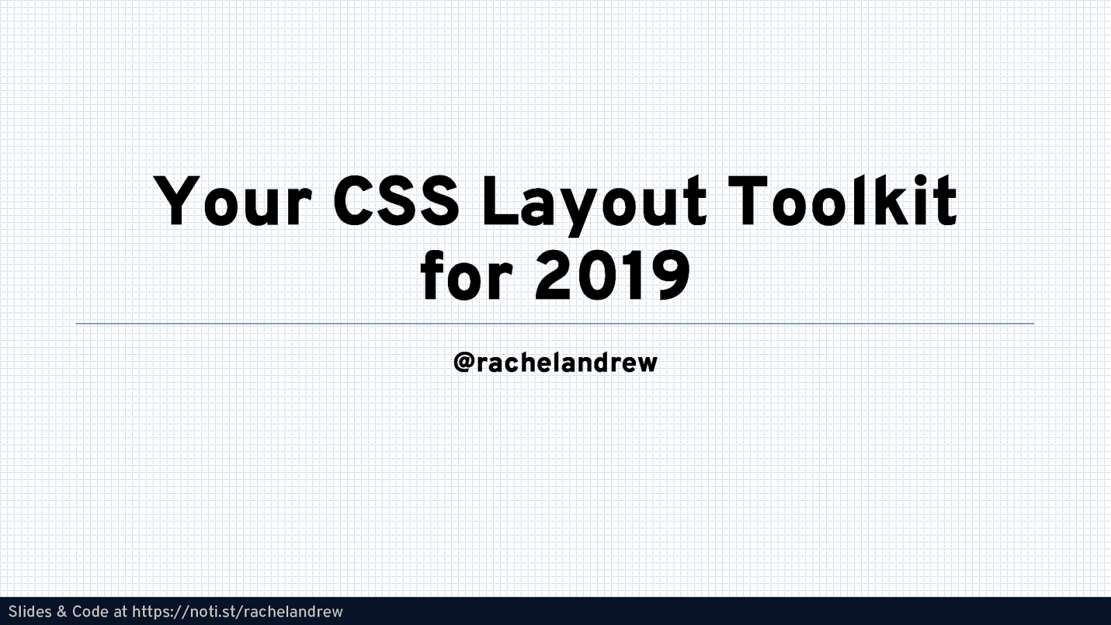 Your CSS Layout Toolkit for 2019