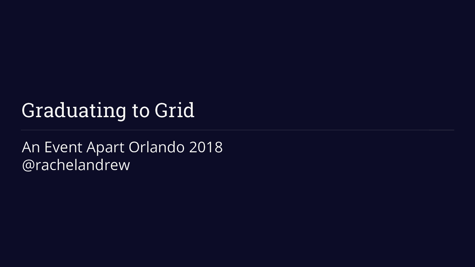 Graduating to Grid