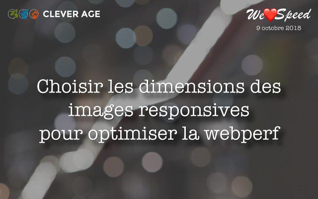 Slides from the talk «Optimiser la performance par un choix optimal des dimensions des images responsives»