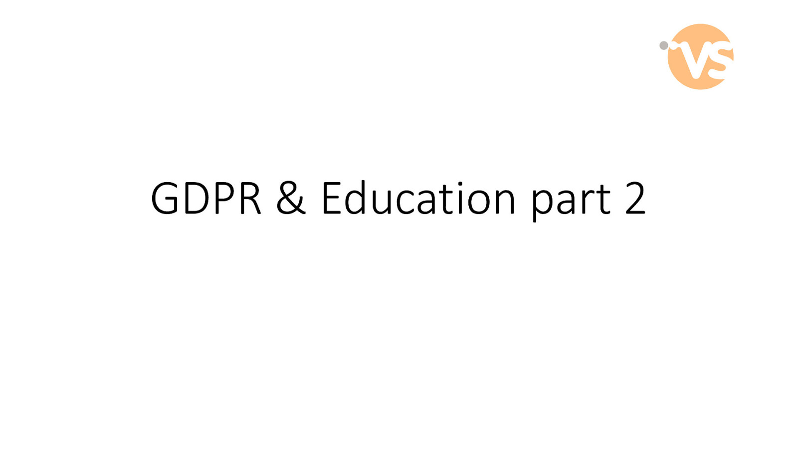 GDPR and education part 2