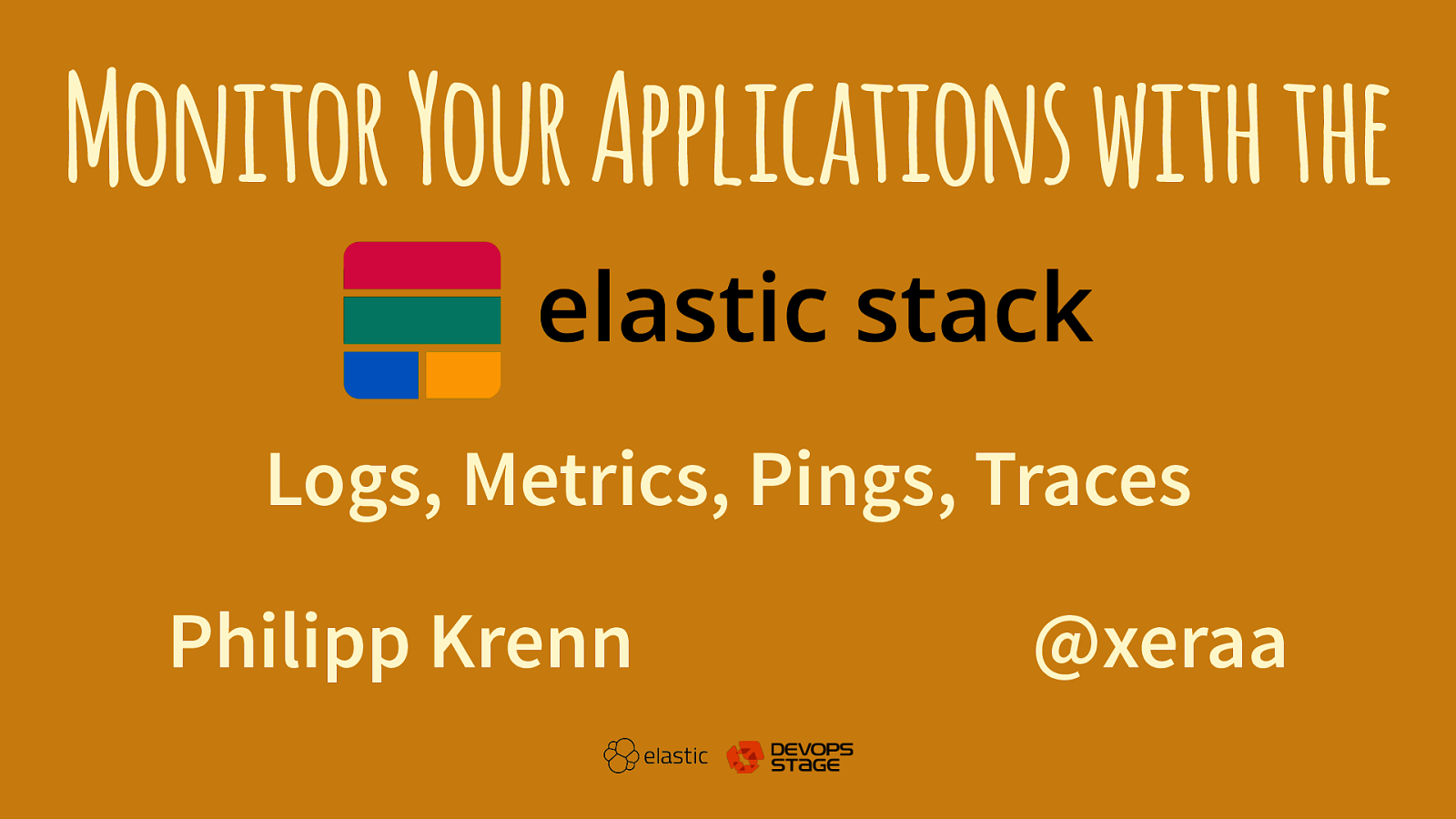 Monitor Your Applications with the Elastic Stack: Logs, Metriken, Pings, and Trace