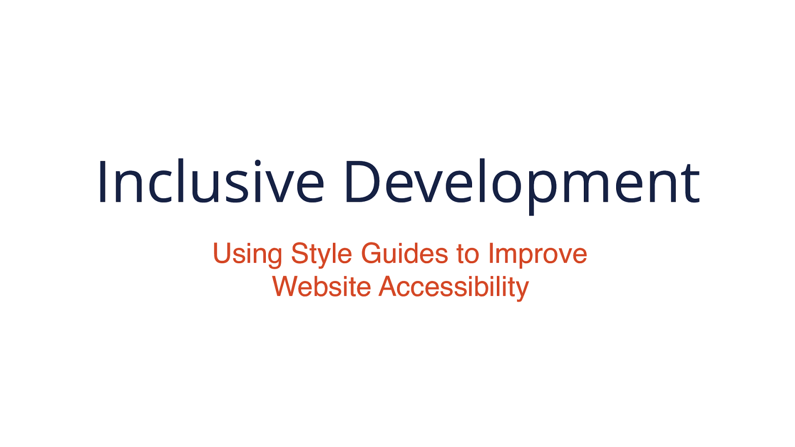 Inclusive Development Using Style Guides to Improve Website Accessibility