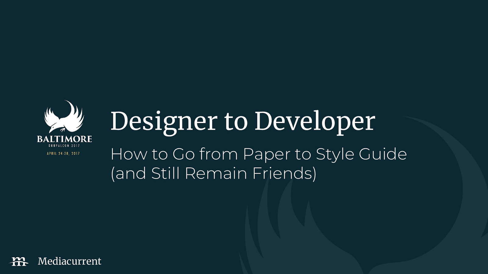 Designer to Developer: How to Go from Paper to Style Guide (and Still Remain Friends)