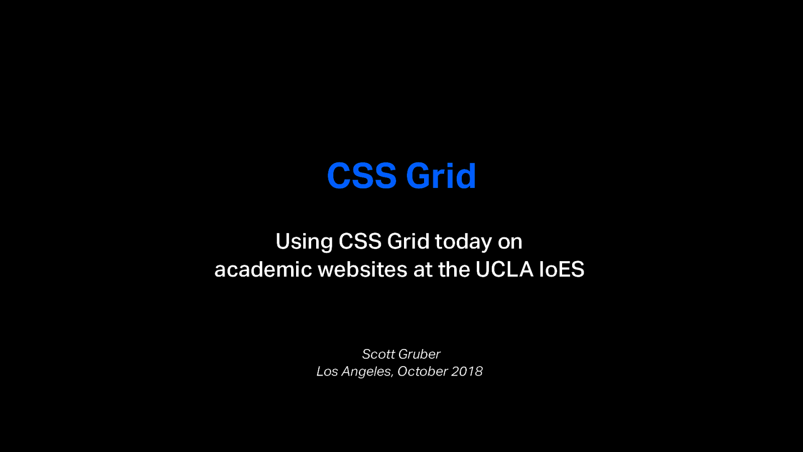 Using CSS Grid on academic sites at the UCLA IoES