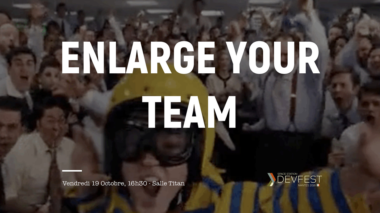 Enlarge your team