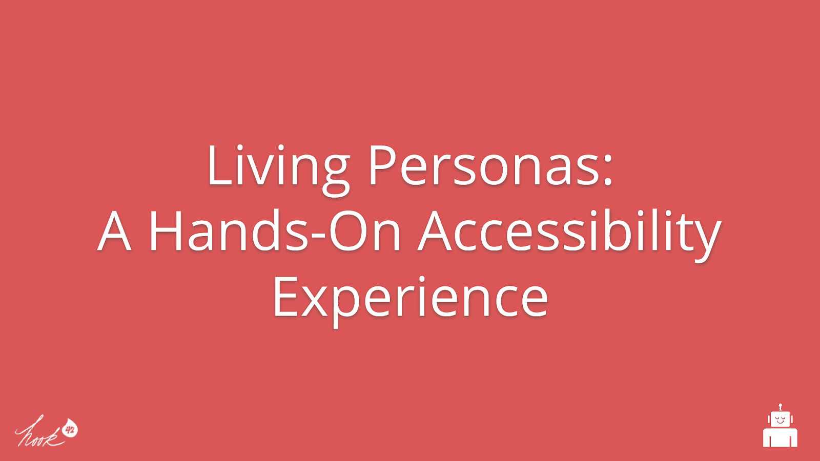 Living Personas: A Hands-On Accessibility Experience