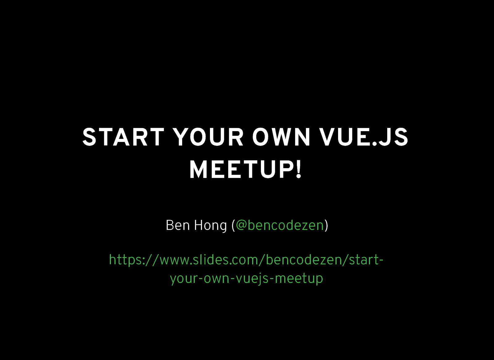 Start Your Own Vue.js Meetup