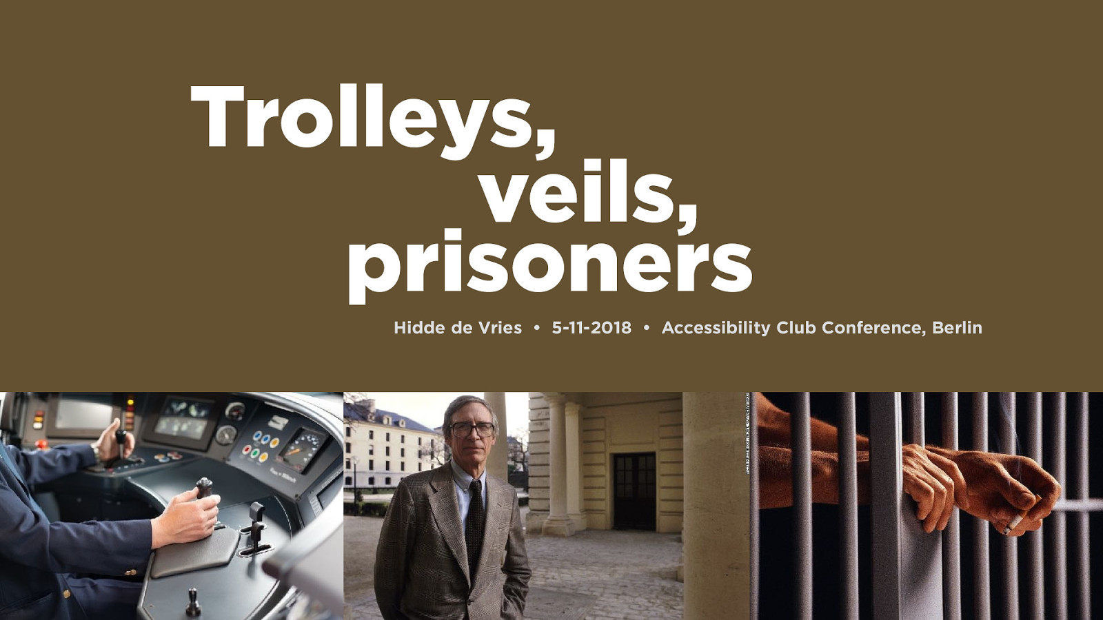 Trolleys, veils and prisoners: the case for accessibility from philosophical ethics by Hidde de Vries
