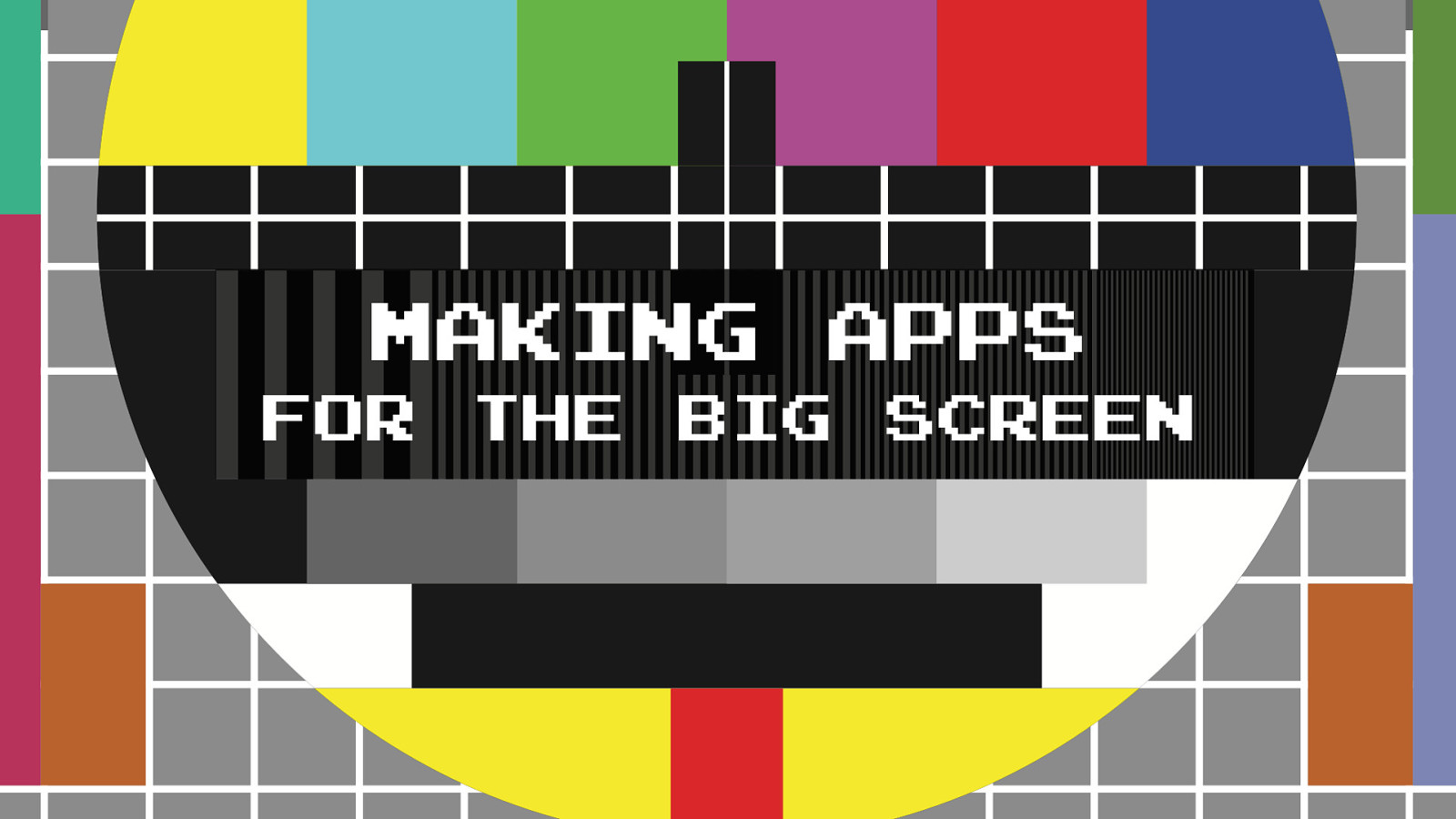 Making apps for the big screen