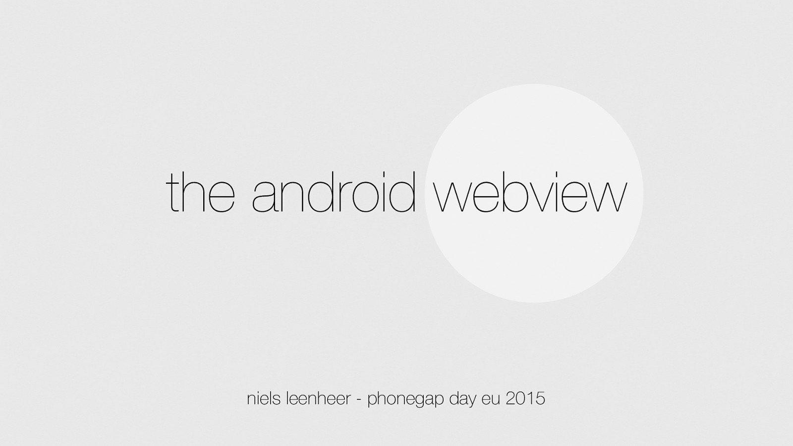 The Android Webview