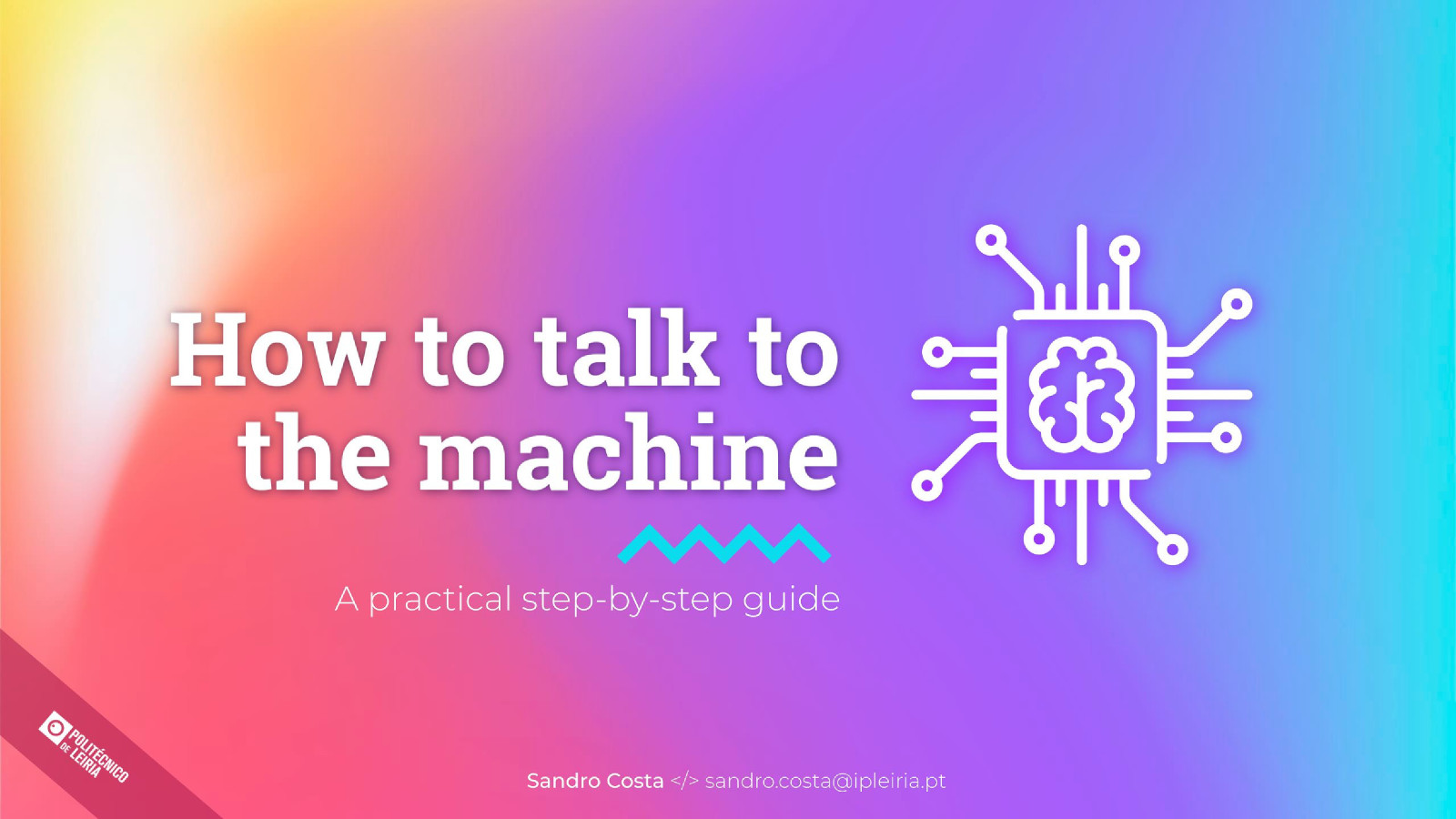 How to talk to the machine