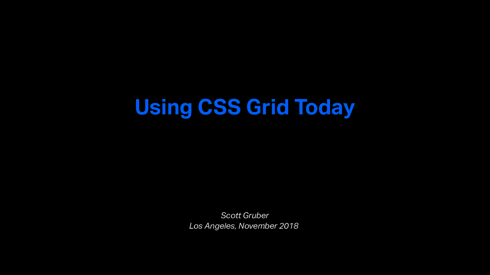 CSS.la Study Group #6: Using CSS Grid Today!