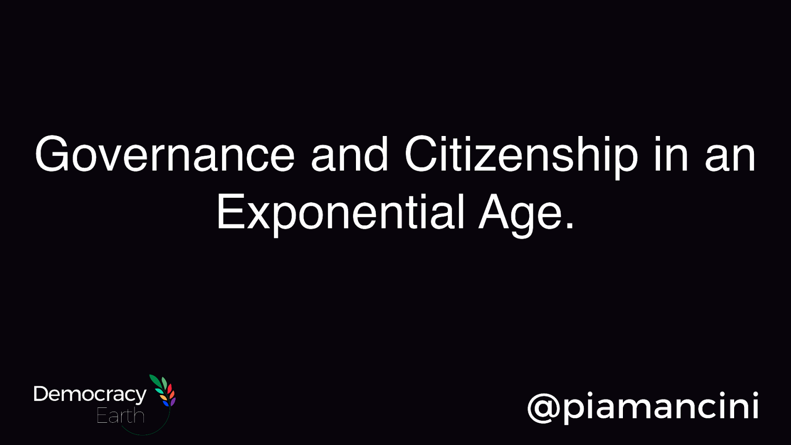 Governance and Citizenship in an Exponential Age.