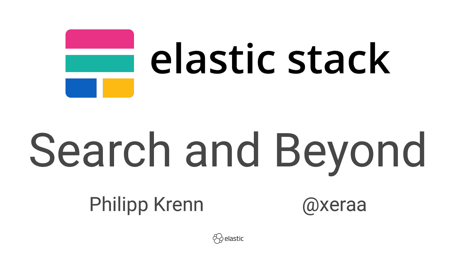 Elastic Stack Workshop: Search and Beyond (Workshop)