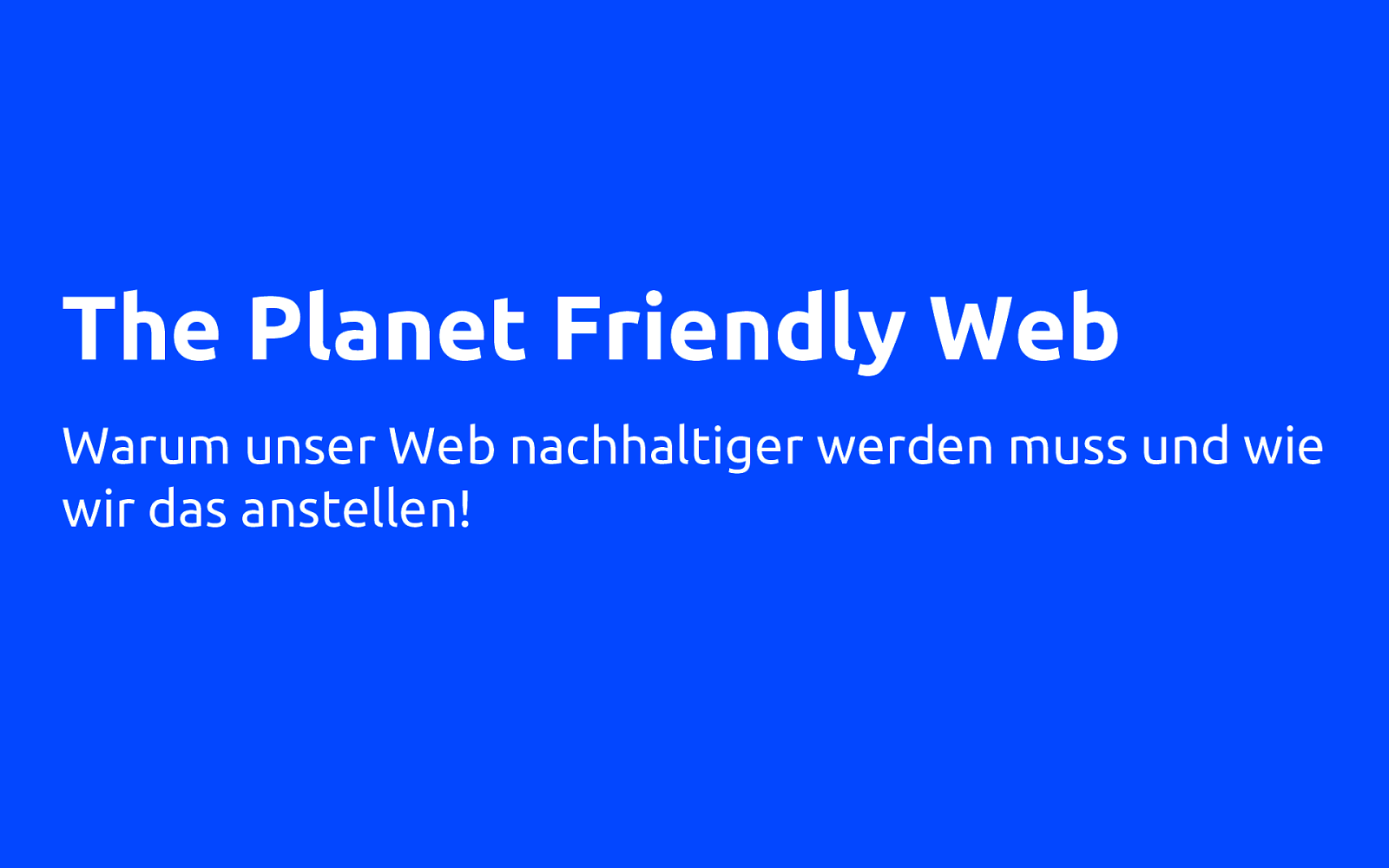 The Planet Friendly Web