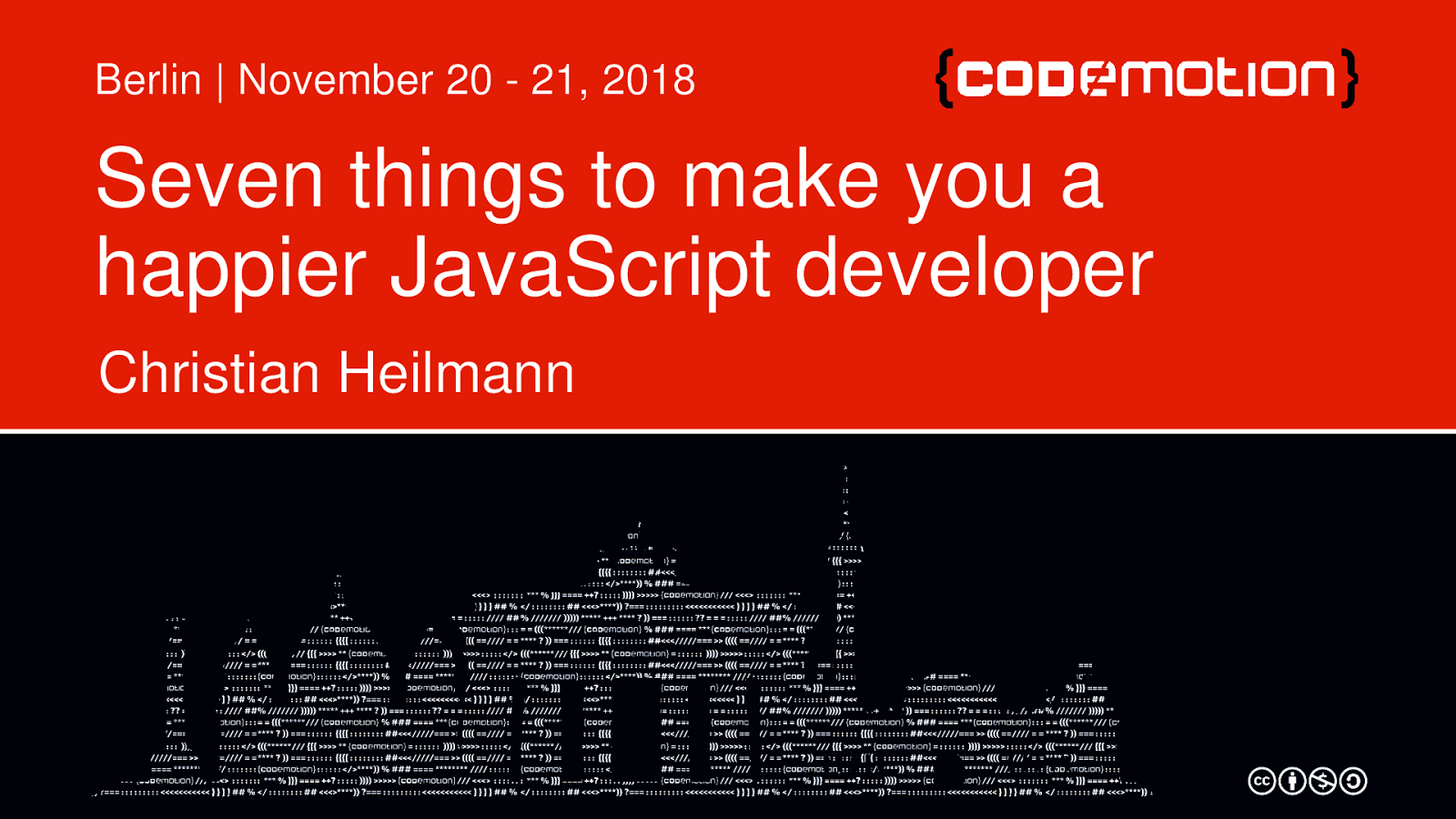 Seven Things to make you a happier JavaScript developer