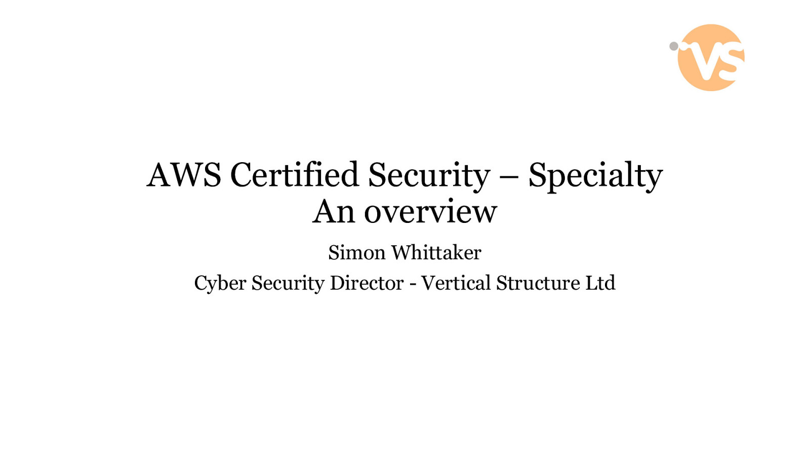 DevOps Belfast: 'AWS Certified Security - Speciality' - A general overview