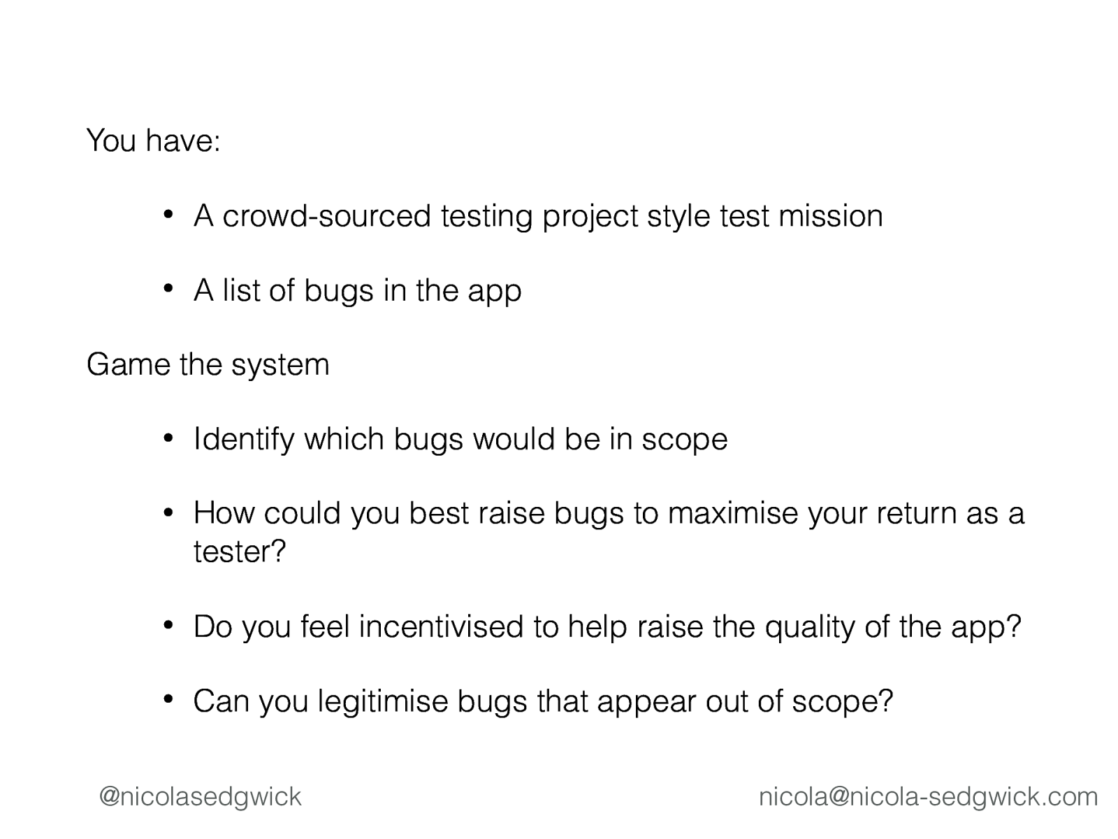 Gamification of Software Testing - a bit of fun, or a valuable endeavour