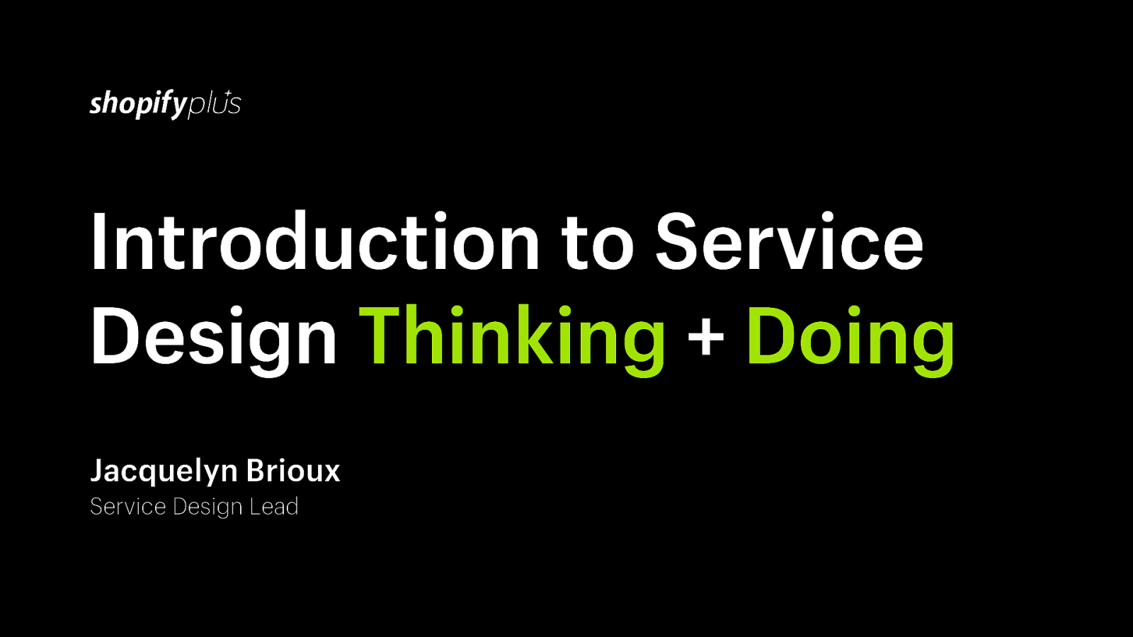 Introduction to Service Design Thinking & Doing